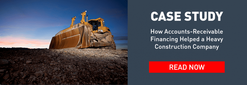 accounts-receivable financing helped a heavy construction company with less than perfect credit