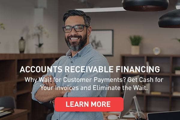 accounts receivable financing pays you cash for your invoices